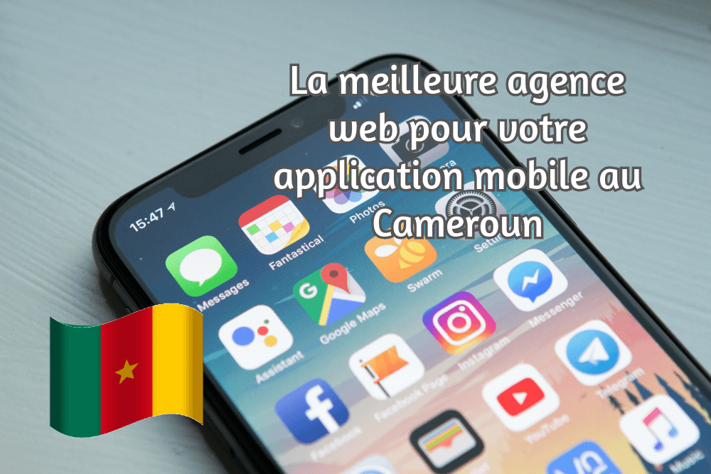 Créer application mobile au Cameroun